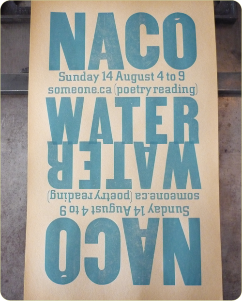 NACO WATER, Someone.ca Letterpress poster
